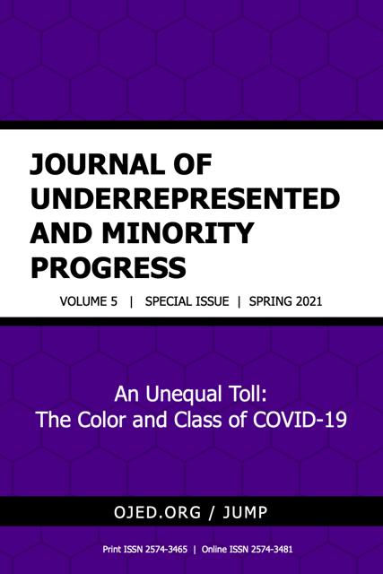 View Vol. 5 No. SI (2021): Journal of Underrepresented and Minority Progress