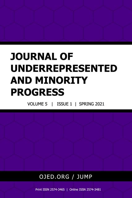 View Vol. 5 No. 1 (2021): Journal of Underrepresented and Minority Progress