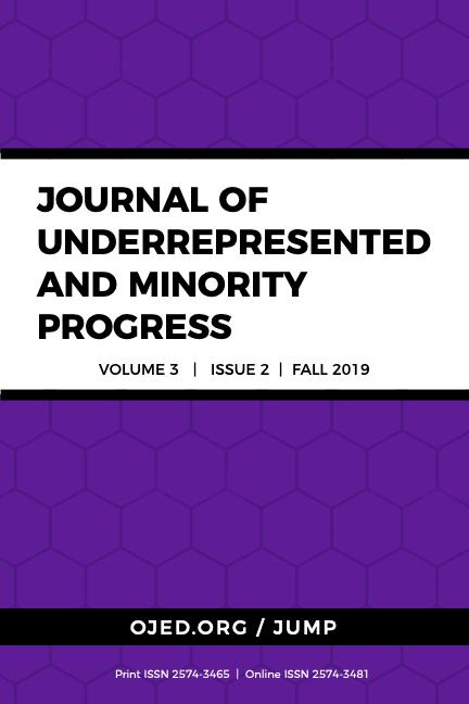 View Vol. 3 No. 2 (2019): Journal of Underrepresented and Minority Progress